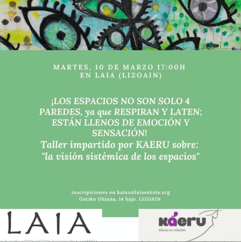 taller impartido en LAIA por kaeru sobre la visión sistémica de los espacios